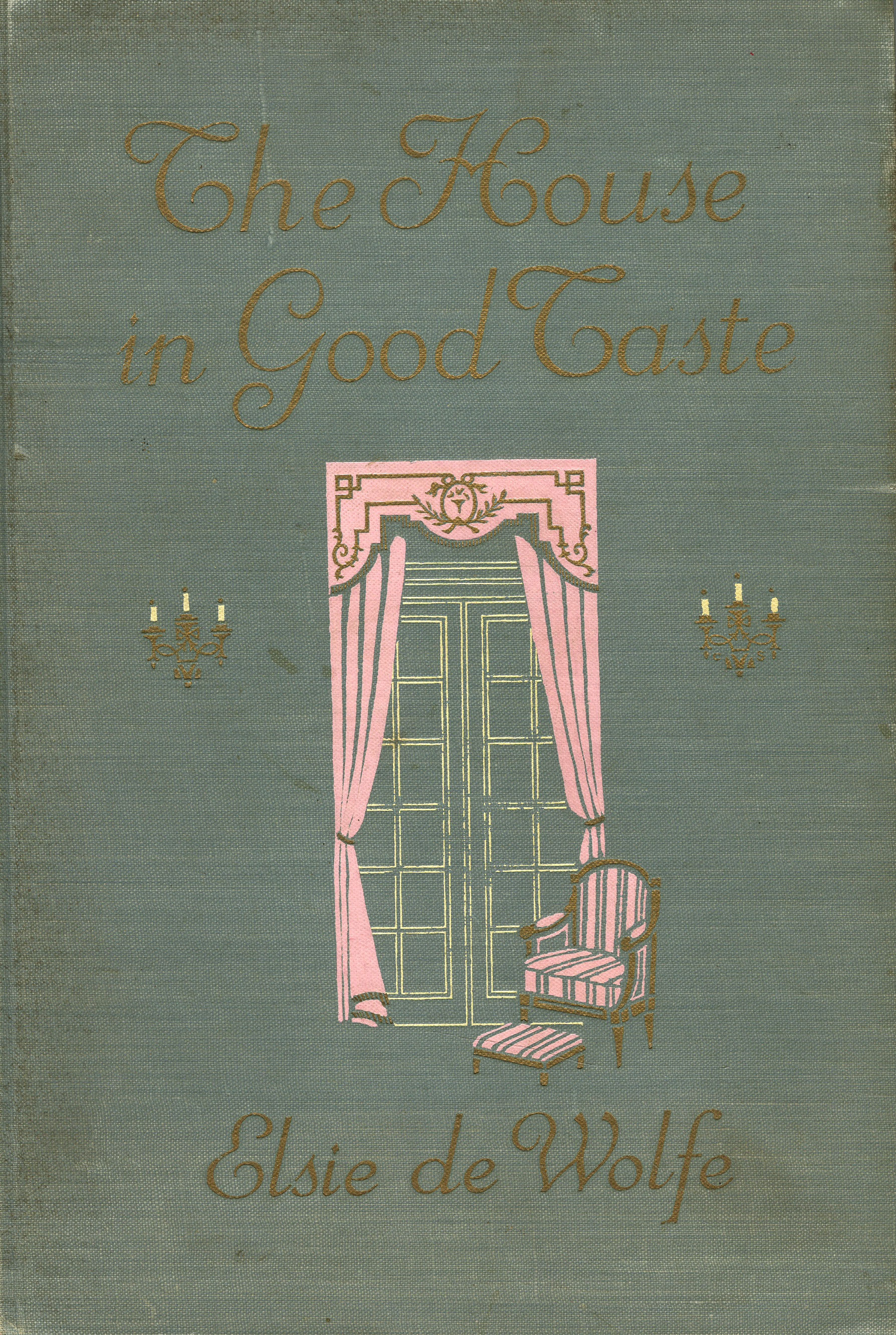 Book Cover, 'The House in Good Taste' by Elsie de Wolfe