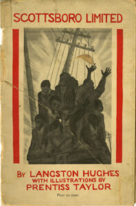 Scottsboro Limited by Langston Hughes with illustrations by Prentiss Taylor. The Golden Stair Press, 1932