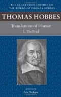 Thomas Hobbes: Translations of Homer; Edited by Eric Nelson