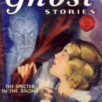 Cover art for pulp magazine 'Ghost Stories' featuring a menacing specter starling a young woman.
