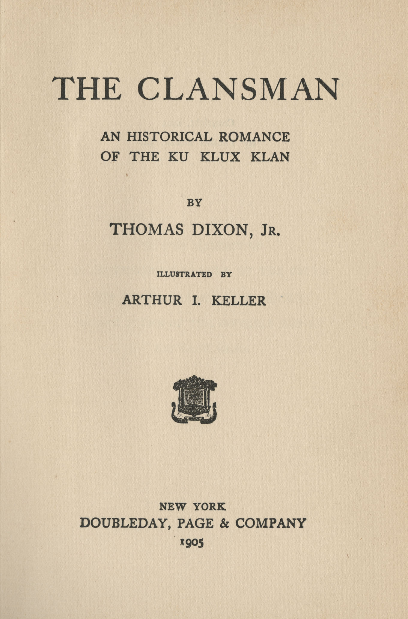 The Clansman is among five of Dixons novels held by Special Collections. The librarys main collection holds several more titles.