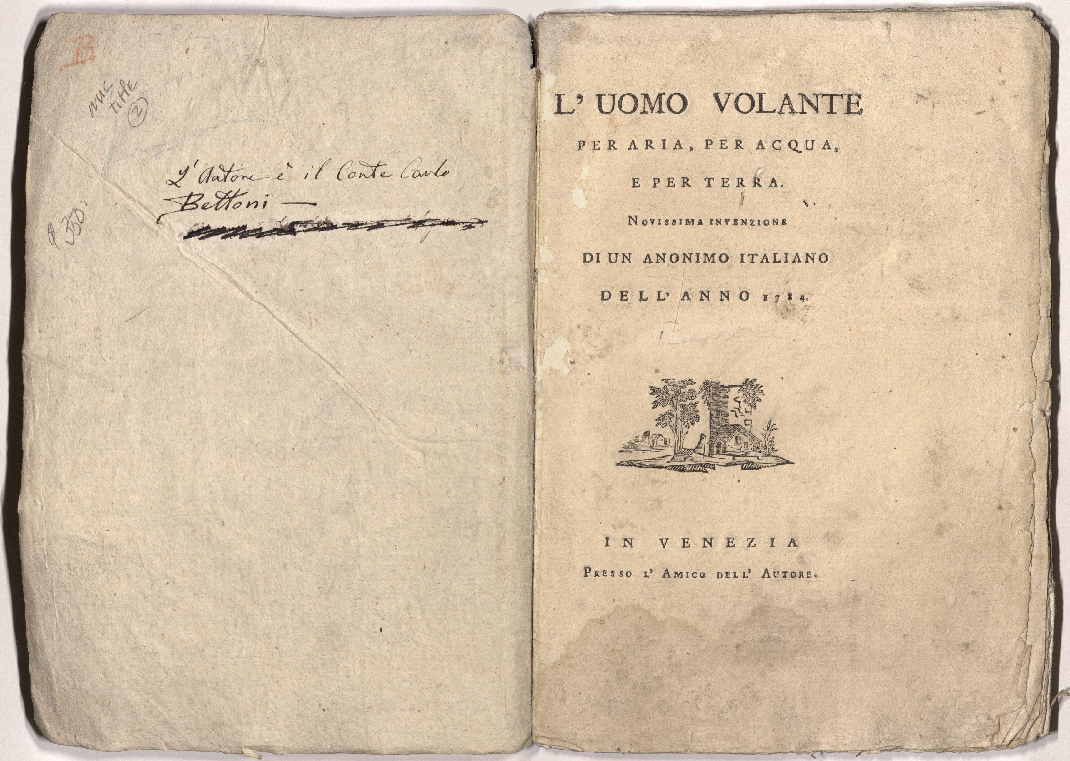 Title page ofTitle page of LUomo Volante per Aria, per Acqua, e per Terra. Novissima Invenzione di un Anonimo Italiano Dell Anno 1784. In Venizia Presso LAmico Dell Autore.