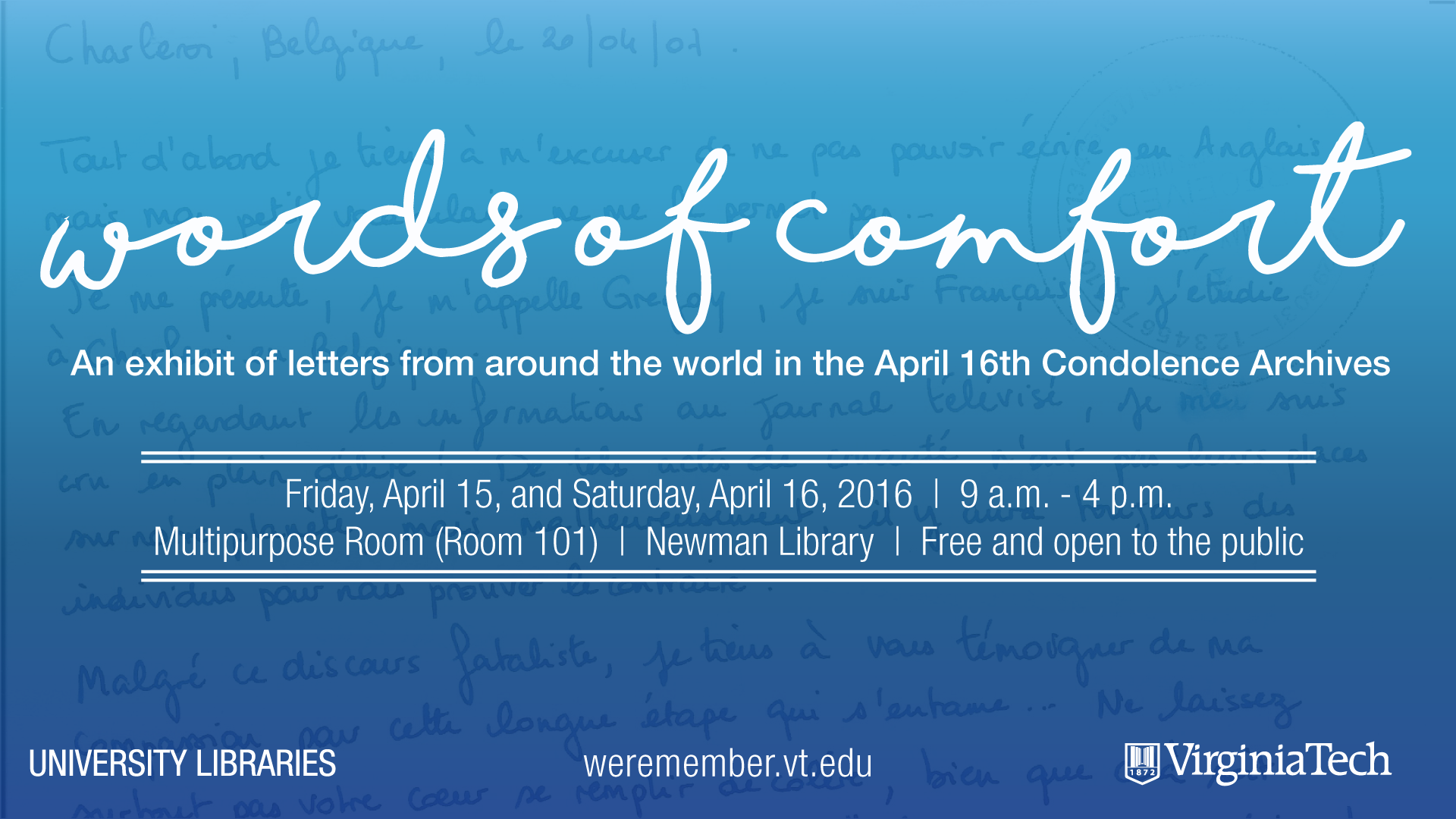 Words of Comfort: An exhibit of letters from around the world in the April 16th Condolence Archives