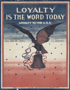 """Loyalty is the Word Today"" (Published, Great Aim Society Publishers, New York, 1917)"