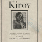 The Assassination of Kirov: Proletarian Justice versus White Guard Terror , M. Katz, 1935