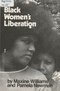 Black Women's Liberation, Maxine Williams and Pamela Newman, 1971