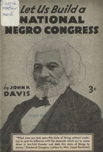 Let Us Build A National Negro Congress, John P. Davis, 1935