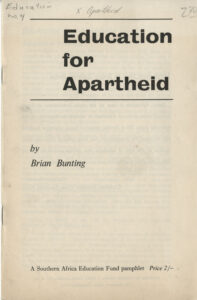Education for Apartheid, Brian Bunting, undated