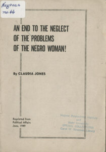 An End to the Neglect of the Problems of the Negro Woman, Claudia Jones, c.1949