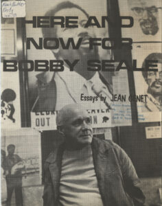 Here and Now for Bobby Seale: Essays by Jean Genet