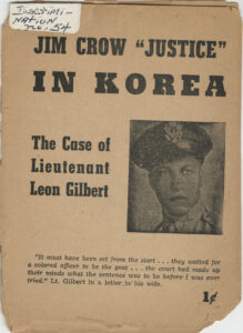 "Jim Crow ""Justice"" in Korea: The Case of Lieutenant Leon Gilbert, undated, c.1950"