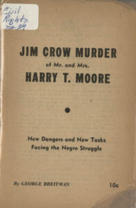 Jim Crow Murder of Mr. and Mrs. Harry T. Moore: New Dangers and New Tasks Facing the Negro Struggle, George Breitman, 1952