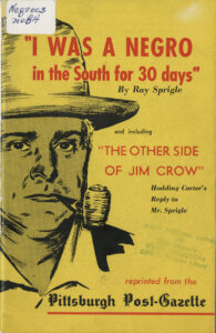 I Was a Negro In the South for 30 Days, Ray Sprigle, Pittsburgh Post-Gazette, 1948