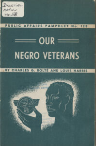 Our Negro Veterans, Charles G. Bolte and Louis Harris, 1947