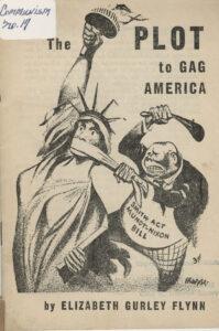 The Plot to Gag America, Elizabeth Gurley Flynn, 1950