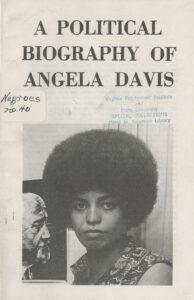 Political Biography of Angela Davis, NY Committee to Free Angela Davis, January 1971