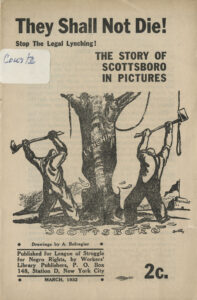 They Shall Not Die! Stop the Legal Lynching: The Story of Scottsboro in Pictures, League of Struggle for Negro Rights, 1932