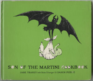 Son of a Martini Cookbook by Jane Trahey and Daren Pierce and drawings by Edward Gorey, cover