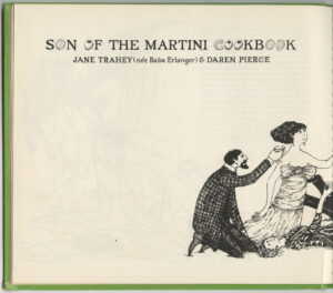 Son of a Martini Cookbook by Jane Trahey and Daren Pierce and drawings by Edward Gorey, title page 1