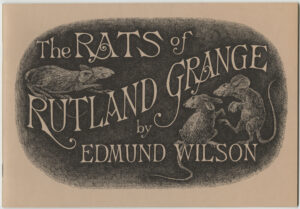 The Rats of Rutland Grange by Edmund Wilson and drawings by Edward Gorey (Gotham Book Mart, 1974), cover